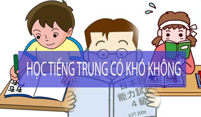 Học tiếng Trung có khó không - An Huệ